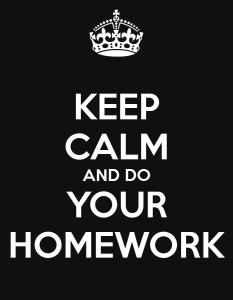 keep-calm-and-do-your-homework-201