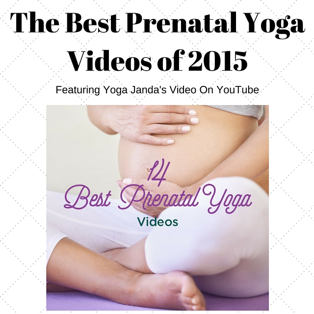 The Best Prenatal Yoga Videos of 2015
