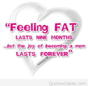 Pregnancy-Fat-Months-Quotes